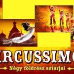 LEJÁRT - Circussimo! - Fővárosi Nagycirkusz ajánlata